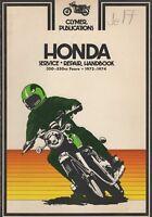 1972-1974 CLYMER HONDA MOTORCYCLE 350-550cc FOURS  SERVICE MANUAL M332 (146)