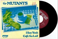 """The Mutants """"I Say Yeah"""" 7"""" OOP Iggy and the Stooges MC5 Pop"""