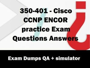350-401 Cisco CCNP ENCOR practice Exam Questions Answers