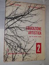 EDUCAZIONE ARTISTICA Vol 2 Nadia Grifoni Patrizio Benedetti IREOS 1972 arte di
