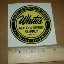 White's Auto & Supply Machine Shop Service drag Racing Decal Sticker Cicero Ny