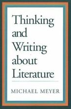 Thinking and Writing about Literature, Meyer, Michael, 0312111665, Book, Good