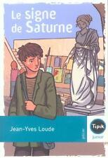 Le signe de Saturne Loude  Jean-Yves Occasion Livre