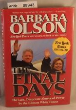 Olson, Barbara: The Final Days - The Last, Desperate Abuses of Power by the Clin