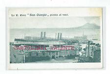 """CASTELLAMMARE DI STABIA - REGIA """"NAVE SAN GIORGIO""""  - PRONTA AL VARO - 1908"""