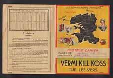 "Protege Cahier / PRODUITS PHARMACEUTIQUE ""VERMI KILL KOSS"" illustré FINISTERE"