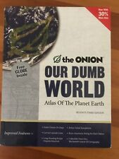 Our Dumb World The Onion's Atlas of the Planet Earth HC Book Satire Comedy Rude