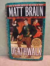 Deathwalk by Matt Braun (2000, Paperback) B0416