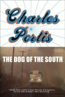 Dog of the South, Paperback by Portis, Charles, Like New Used, Free shipping ...