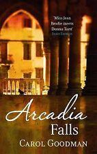 Arcadia Falls, Carol Goodman, Paperback, New