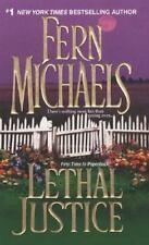 Sisterhood: Lethal Justice by Fern Michaels (2007, Paperback)
