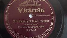 Ernestine Schumann-Heink - 78rpm single 12-inch – Victrola #6274 One Sweetly...