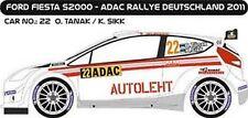 DECALS 1/43 FORD FIESTA S2000 #22 - TANAK - RALLYE ADAC 2011 -MF-ZONE D43242