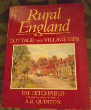 Rural England Cottage and Village Life Hardback by P. H. Ditchfield
