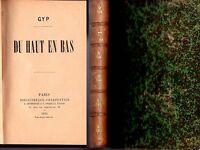 """1894 - GYP (COMTESSE DE MARTEL) - """"DU HAUT EN BAS"""" - RELIÉ"""