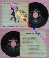 LP 45 7'' PINO PIACENTINO Tango del mare Valle fiorita italy FONOLA no cd mc dvd