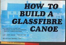 How to BUILD a GLASSFIBRE CANOE Boy Scouts Boat School FIBREGASS builders VGC+