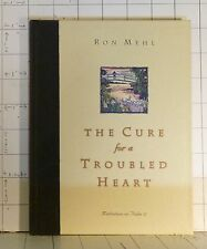 The Cure for a Troubled Heart : Meditations on Psalm 37   by Ron Mehl 1996  1178