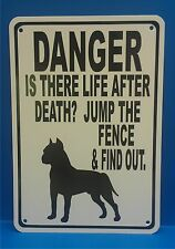 Man Cave Sign Danger Life After Death Jump Fence Pitbull Dog 7in X10in