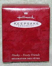 Hallmark Keepsake Husky Frosty Friends Pewter Ornament Exclusive
