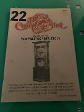 The Coin Slot Guide Catalog: # 22 Guide To the Yale Wonder Clock Bueschel