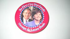 """Re-Elect our First Family- George & Laura Bush political pin- 2.25""""pinc"""