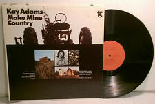 KAY ADAMS Make Mine Country '67 Tower MONO first press