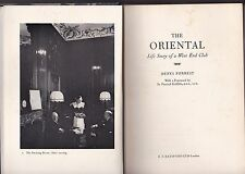 the ORIENTAL / LIFE STORY OF A WEST END CLUB by DENYS FORREST 1st ed 1968