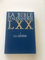 La Bible D'alexandrie -LXX  Tome 1, La Genèse. TBE