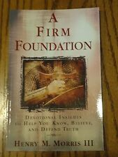 A Firm Foundation : Devotional Insights to Help You Know...(PB,2014, D2)