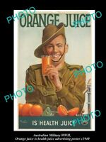 HISTORIC AUSTRALIAN ANZAC WWII MILITARY POSTER ORANGE JUICE IS HEALTHY c1940