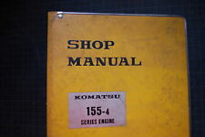 KOMATSU 155-4 Diesel ENGINE Service Manual Repair Shop overhaul book tractor OEM