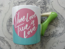 """Shoe Love Is True Love"" Sexy High Heel Stiletto Coffee Cup Mug Clay Art - NWT!"