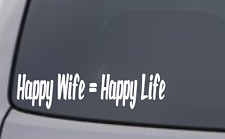 """HAPPY WIFE = HAPPY LIFE"" Vinyl Decal Sticker Car Window Bumper Funny Gag Gift"