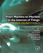 USED (GD) From Machine-to-Machine to the Internet of Things: Introduction to a N