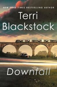 Downfall by Terri Blackstock 9780785238294 | Brand New | Free UK Shipping