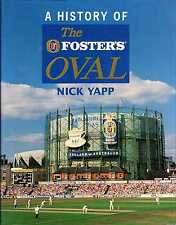 Yapp, Nick A HISTORY OF THE FOSTER'S OVAL Hardback BOOK