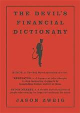 The Devil's Financial Dictionary by Jason Zweig (2015, Hardcover)