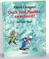 Astrid Lindgren - GUCK MAL, MADITA, ES SCHNEIT!