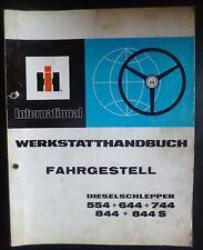 IHC Schlepper 554 + 644 + 744 + 844 Werkstatthandbuch Fahrgestell
