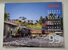 Marklin Export Models Catalogue 1999
