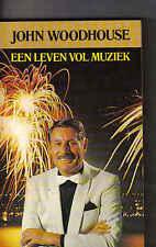 John Woodhouse-Een Leven Vol Muziek music book