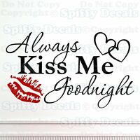 ALWAYS KISS ME GOODNIGHT HEARTS LIPS Quote Vinyl Wall Decal Decor Sticker Art