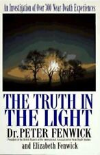 The Truth in the Light : An Investigation of over... - Peter & Elizabeth Fenwick