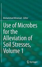 Use of Microbes for the Alleviation of Soil Stresses, Volume 1 (English) Hardcov
