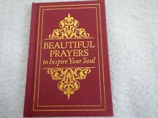 BEAUTIFUL PRAYERS TO INSPIRE YOUR SOUL - BY TERRY GLASPEY - 2016 - HARDCOVER