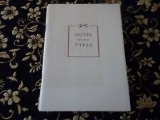 Notes On The Types Being A Series of Colophons Plucked from the Borzoi Books Pb