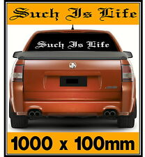 Huge 1 metre Ned Kelly saying 'Such Is Life'  Sticker Decal, 1000 x 100mm