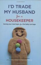 Id Trade My Husband for a Housekeeper: Loving You