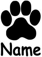 Pfote, Cat, Dog, Hundepfote, Katzenpfote mit Namen Aufkleber Sticker in 10X14cm!